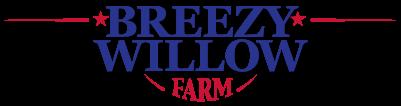 Breezy Willow Farm